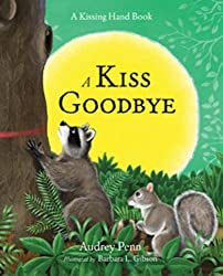 A Kiss Goodbye (The Kissing Hand Series)