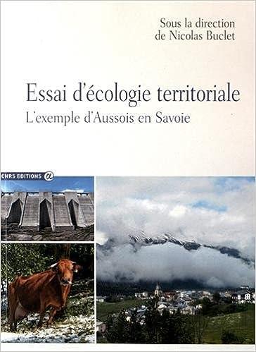 Livres Essai d'écologie territoriale. L'exemple d'Aussois en Savoie pdf