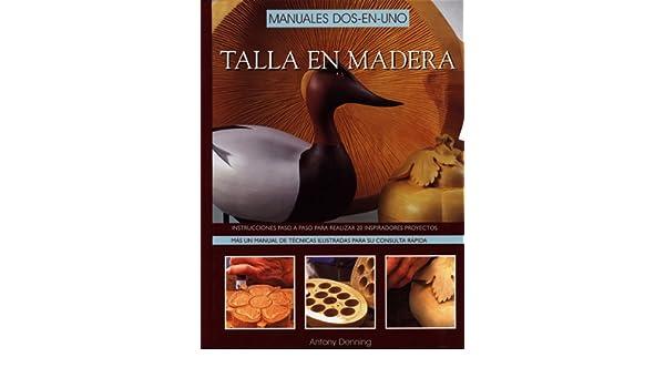 Talla en madera : manuales dos-en-uno: Varios: 9788495376244: Amazon.com: Books
