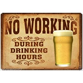 Beer no working during drinking hours fridge magnet.3″ x 5″ rectangular magnets