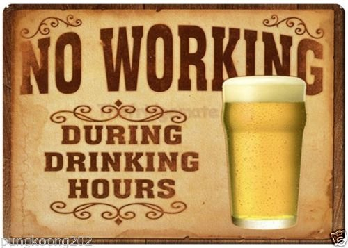 "Beer no working during drinking hours fridge magnet.3"" x 5"" rectangular magnets"