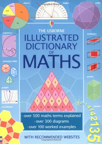 Download The Usborne Illustrated Dictionary of Maths pdf