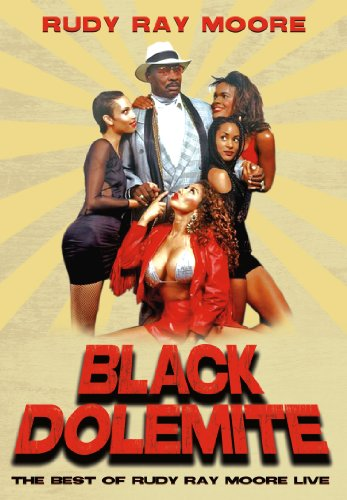 Black Dolemite: Best of Rudy Ray Moore for sale  Delivered anywhere in USA