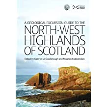 Geological Excursion Guide to the North-West Highlands of Scotland