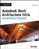 Autodesk Revit Architecture 2014, Eric Wing, 1118542746