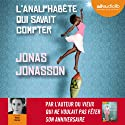 L'analphabète qui savait compter Audiobook by Jonas Jonasson Narrated by Maia Baran