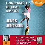 L'analphabète qui savait compter | Jonas Jonasson