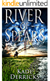River of Spears (Kingdom's Forge Book 0)