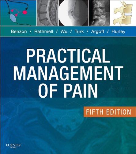 Practical Management of Pain (PRACTICAL MANAGEMENT OF PAIN (RAJ)) Pdf