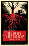 img - for The Fiends in the Furrows: An Anthology of Folk Horror book / textbook / text book