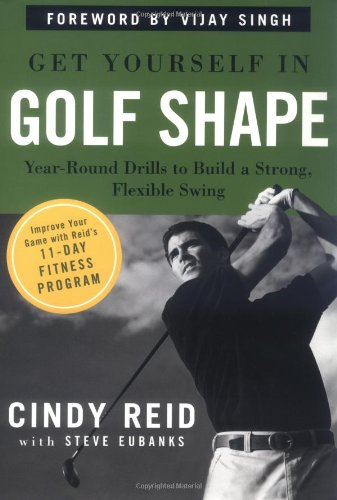 Download Get Yourself in Golf Shape :Year-Round Drills to Build a Strong Flexible Swing pdf