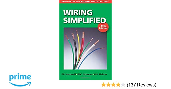 wiring simplified based on the 2014 national electrical code rh amazon com Easy Wiring Diagrams Simple Wiring Diagrams