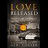 Love Released: Episode Three (Women of Courage Book 3)