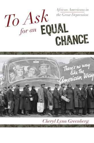 Search : To Ask for an Equal Chance: African Americans in the Great Depression (The African American History Series)