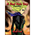 A Bad Hair Day Everyday Book 1