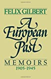 A European Past, Felix Gilbert, 0393341917