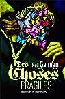 Des choses fragiles : Nouvelles et merveilles par Gaiman