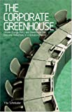The Corporate Greenhouse : Climate Change Policy in a Globalizing World, Schreuder, Yda, 1842779575