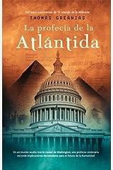 La profecía de la Atlántida (Best seller) (Spanish Edition)