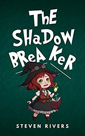 The Shadow Breaker