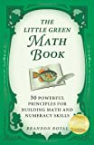 The Little Green Math Book, Brandon Royal, 1897393504
