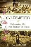 Love Cemetery, China Galland, 0060859555