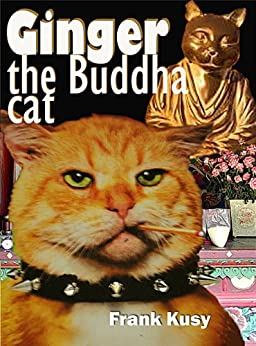 Ginger the Buddha Cat by [Kusy, Frank]