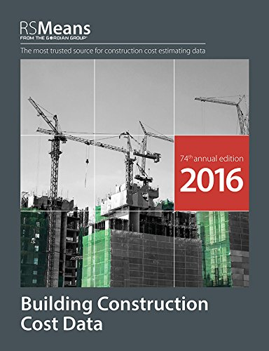 Download RSMeans Building Construction Cost Data 2016 by RSMeans Engineering Staff.pdf