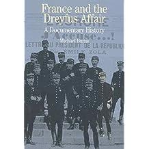 France and the Dreyfus Affair: A Documentary History