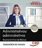 Administrativas/administrativos. Diputación Foral de Bizkaia. Simulacros de examen