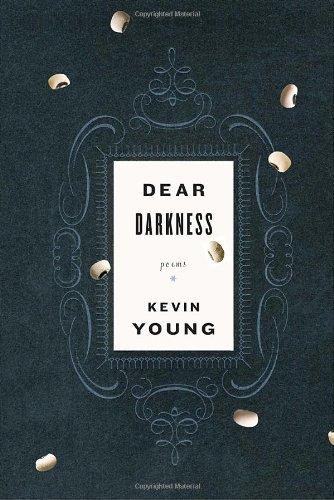 Dear Darkness: Poems
