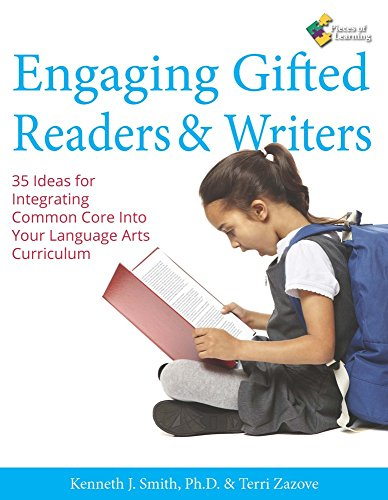 Engaging Gifted Readers & Writers: 35 Ideas for Integrating Common Core Into Your Language Arts Curriculum (Engaging Gifted Readers)