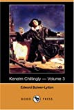 Kenelm Chillingly -, Edward Bulwer-Lytton, 1406567655