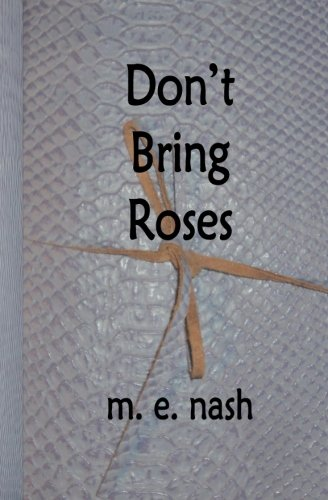 Don't Bring Roses PDF