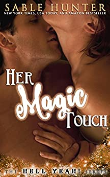 Her Magic Touch: Hell Yeah! by [Hunter, Sable]