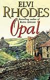 Opal, Elvi Rhodes, 0552123676