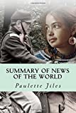 Summary of News of the World: by Paulette Jiles | Includes Analysis