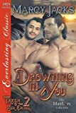 Drowning in You [Taken by the Sea Prince 2] (Siren Publishing Everlasting Classic ManLove)