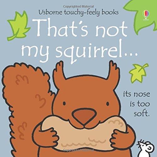 That Squirrel - That's Not My Squirrel