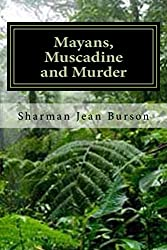Mayans, Muscadines and Murder: A Mint Julep Mystery (Mint Julep Mysteries Book 3)