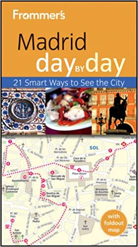 Frommer's Madrid Day By Day (Frommer′s Day by Day - Pocket)