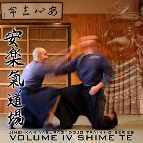 Martial Arts Instructional Video, Taijutsu Fundamentals Vol.4, Shime Te - Ground Fighting, Choking - Ideal for Students of Jinenkan, Bujinkan, Genbukan or Other Japanese Budo, Ninjutsu, Jujutsu, Karate, Aikido. All Technique From Densho Kata - Taught By Adam - Dvd Jujutsu