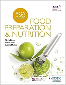 AQA GCSE Food Preparation and Nutrition (Aqa for Gcse)