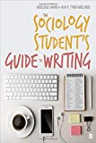 img - for The Sociology Student's Guide to Writing book / textbook / text book
