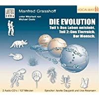 Hörbuch Doppel CD: Die Evolution: Teil 1: Das Leben entsteht, Teil 2: Das Tierreich. Der Mensch