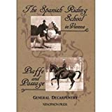 The Spanish Riding School in Vienna [and] Piaffe and Passage