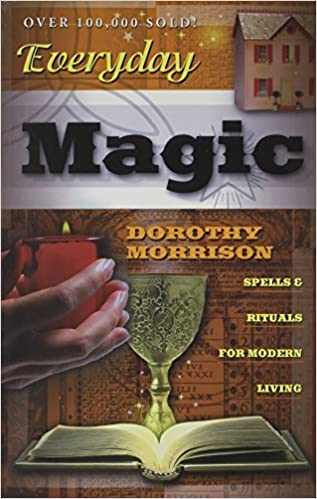Download Everyday Magic: Spells & Rituals for Modern Living
