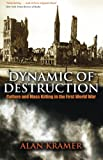 Dynamic of Destruction, Alan Kramer, 0199543771