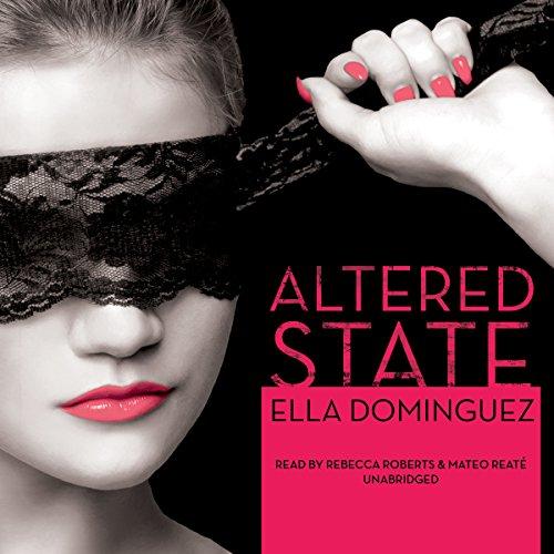 Altered State Ella Dominguez