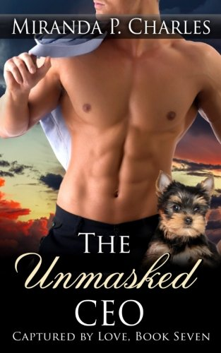 The Unmasked CEO (Captured by Love Book 7) (Volume 7)